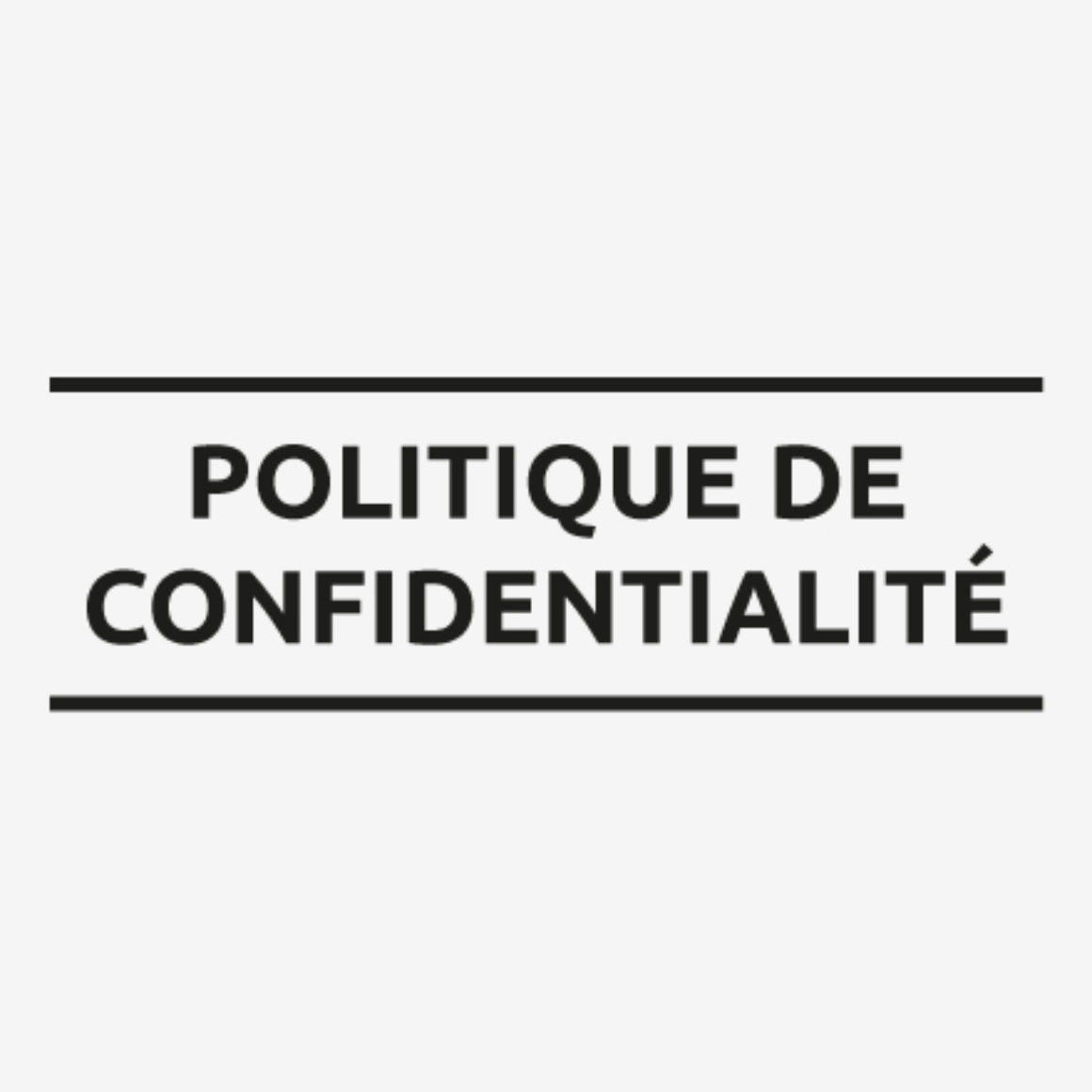 POLITIQUE-CONFIDENTIALITE